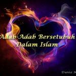 Adab-Adab Bersetubuh Dalam Islam