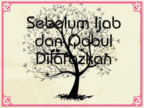 Sebelum Ijab dan Qabul Dilafazkan