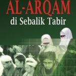 AL-ARQAM – Di Sebalik Tabir